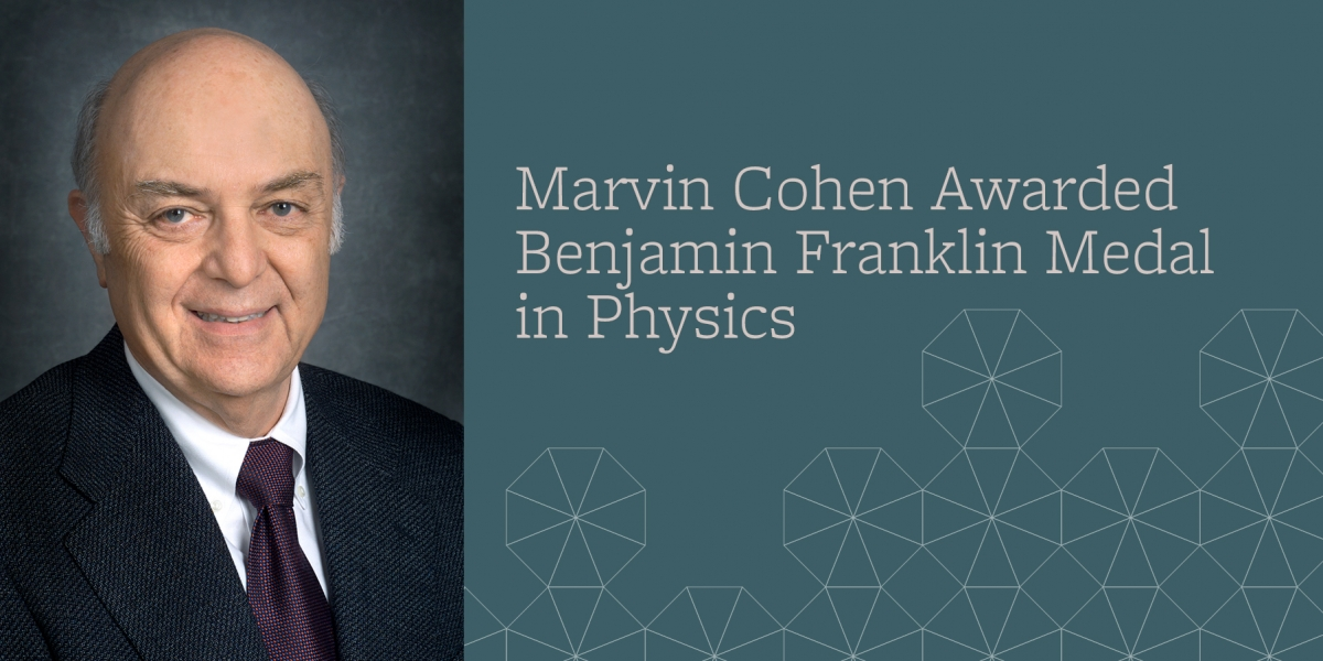 Marvin L. Cohen, Benjamin Franklin Award, UC Berkeley